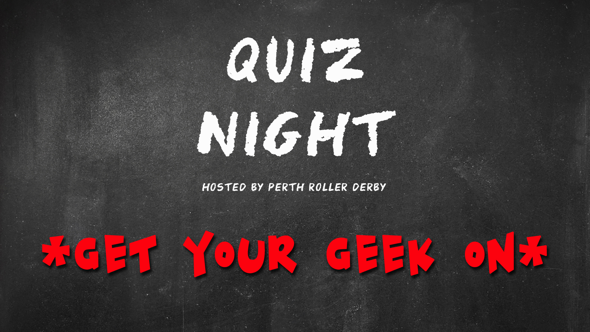 GET YOUR GEEK ON: PRD Quiz Night