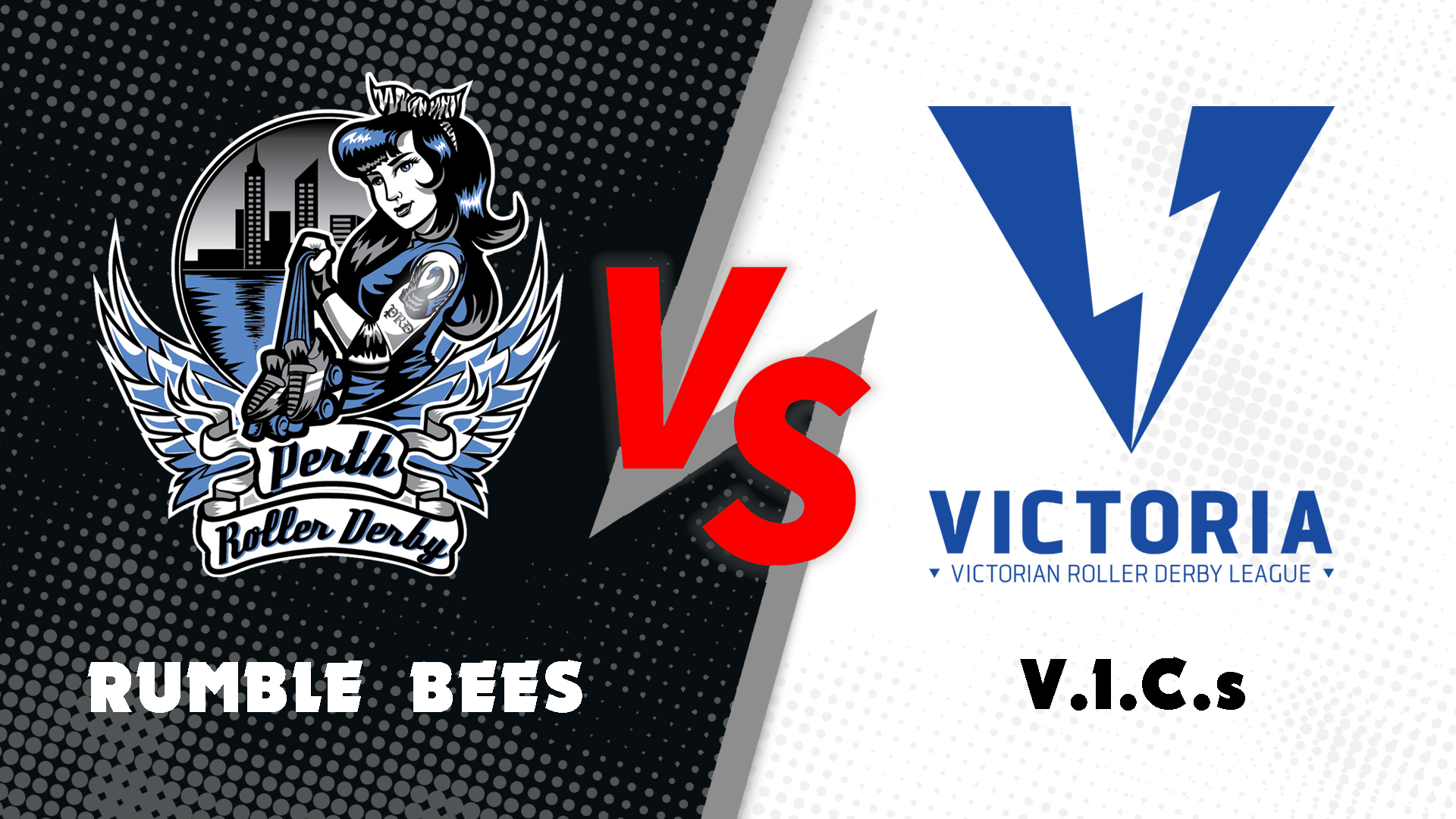 PRD Rumble Bees VS VRDL V.I.C.s